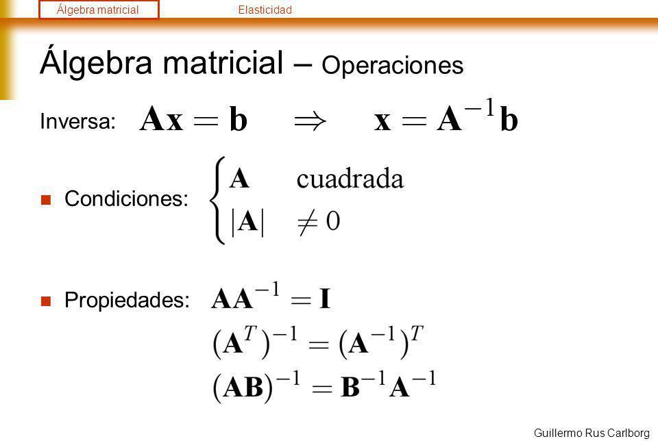 Álgebra matricial – Operaciones