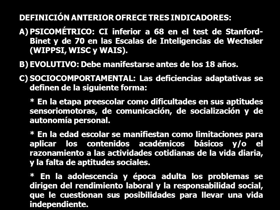 DEFINICIÓN ANTERIOR OFRECE TRES INDICADORES: