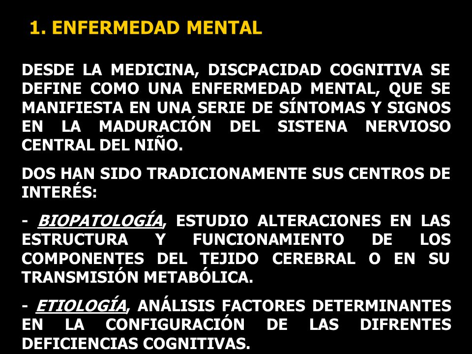 1. ENFERMEDAD MENTAL