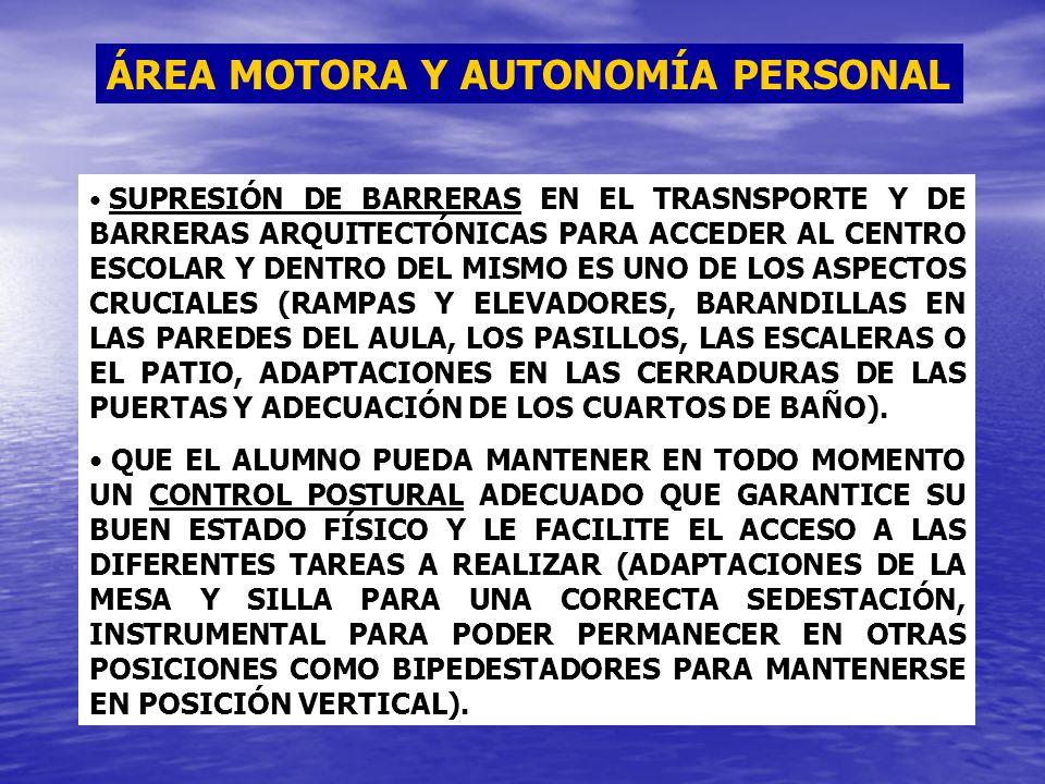 ÁREA MOTORA Y AUTONOMÍA PERSONAL