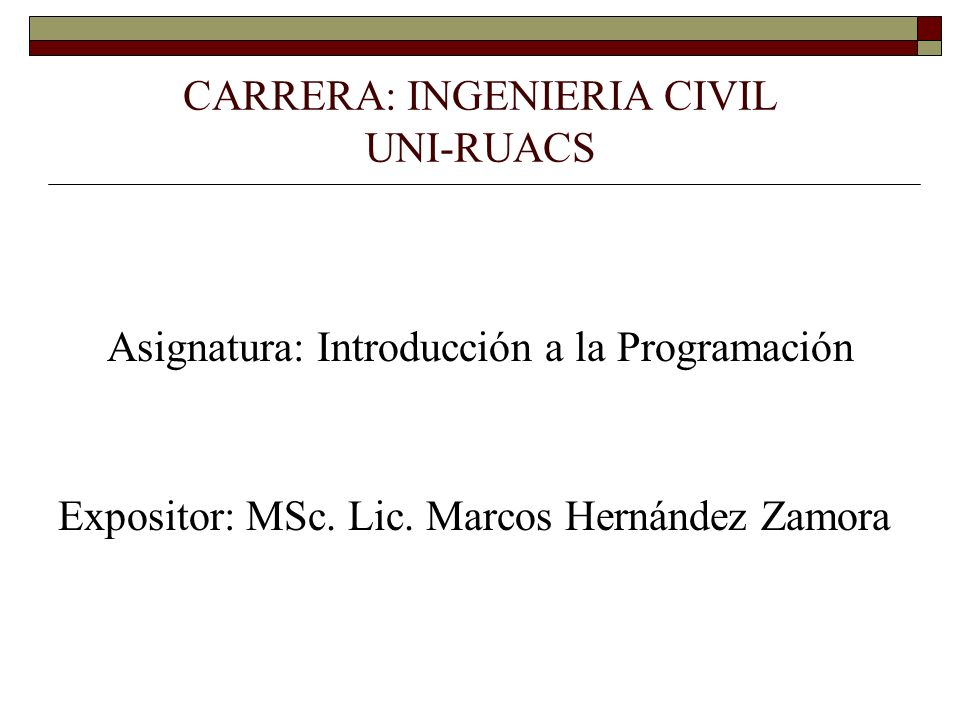 CARRERA: INGENIERIA CIVIL UNI-RUACS