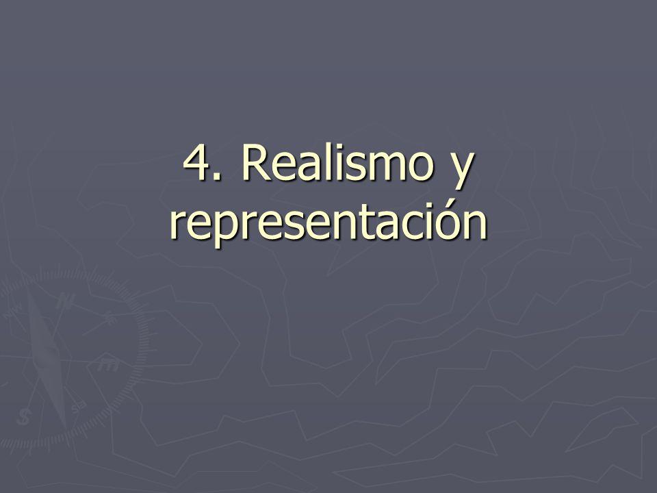 4. Realismo y representación