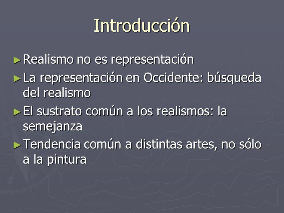 Introducción Realismo no es representación
