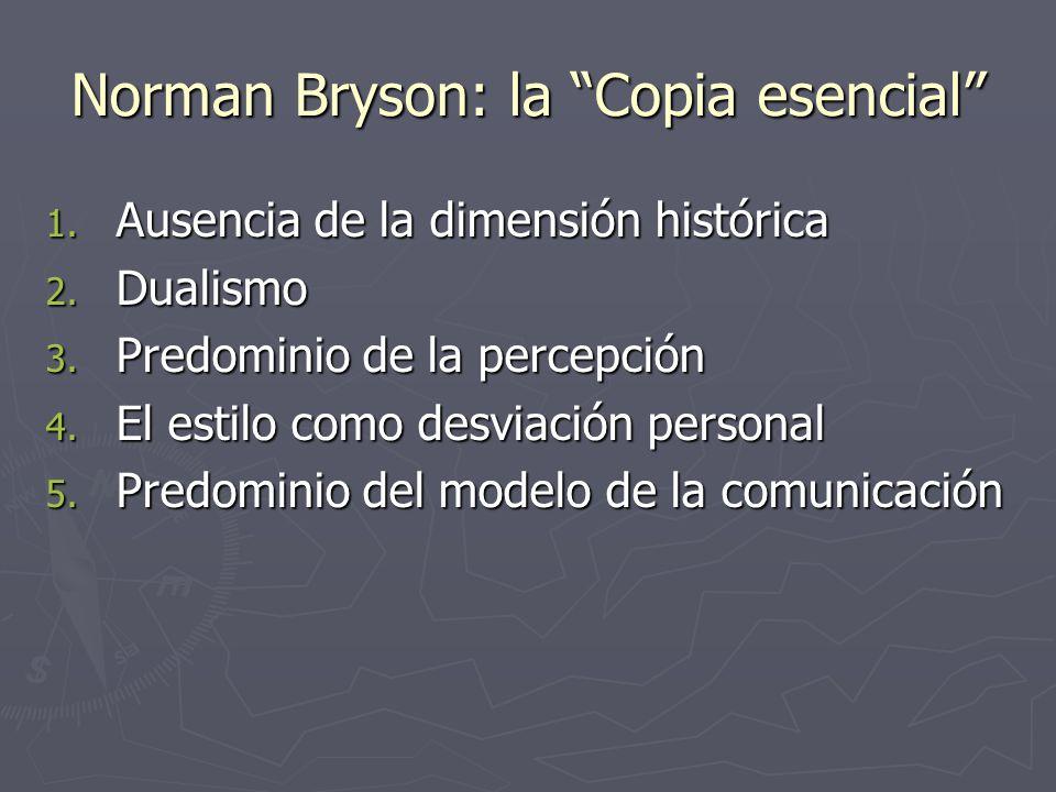 Norman Bryson: la Copia esencial