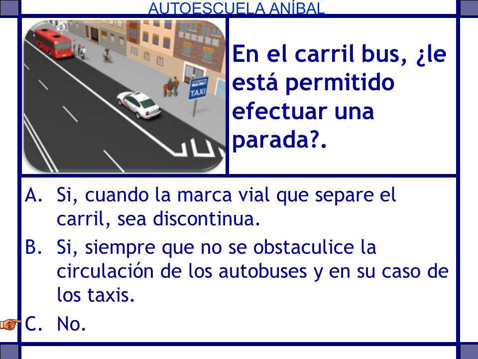 En el carril bus, ¿le está permitido efectuar una parada .