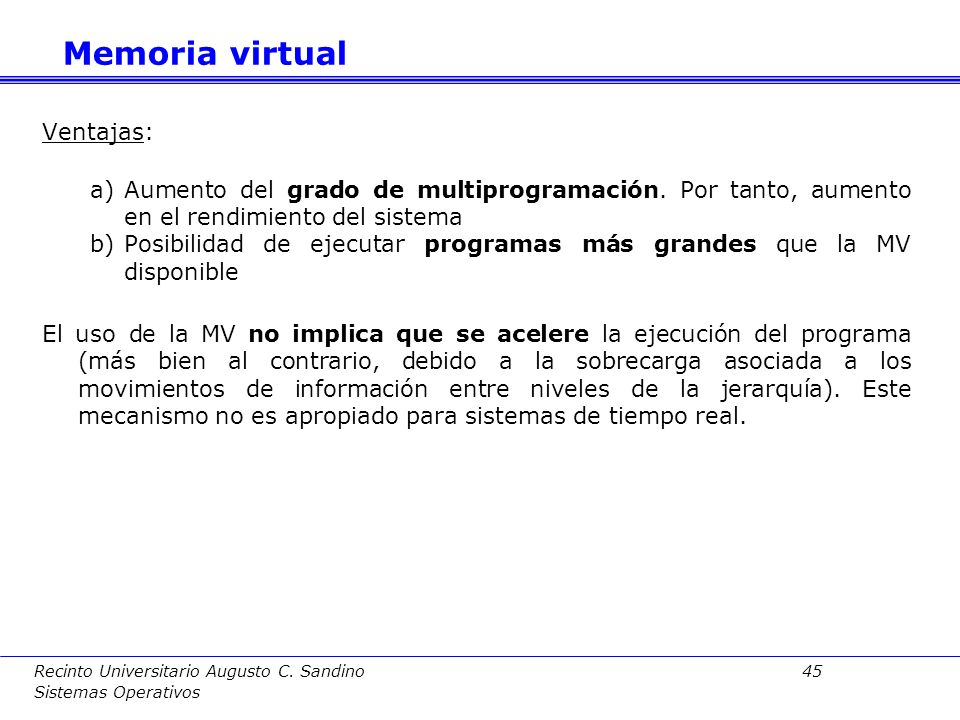 Memoria virtual Ventajas: