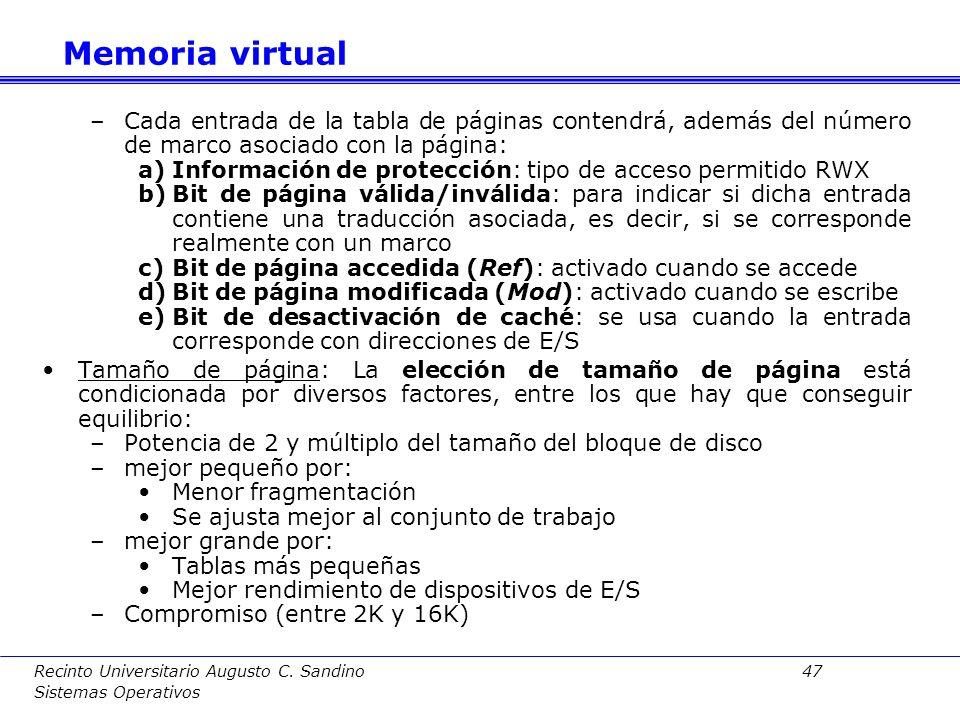 Memoria virtualCada entrada de la tabla de páginas contendrá, además del número de marco asociado con la página: