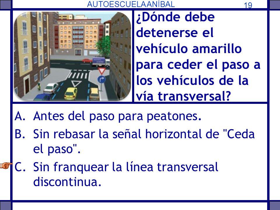¿Dónde debe detenerse el vehículo amarillo para ceder el paso a los vehículos de la vía transversal