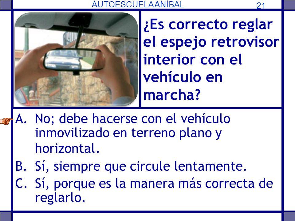 ¿Es correcto reglar el espejo retrovisor interior con el vehículo en marcha