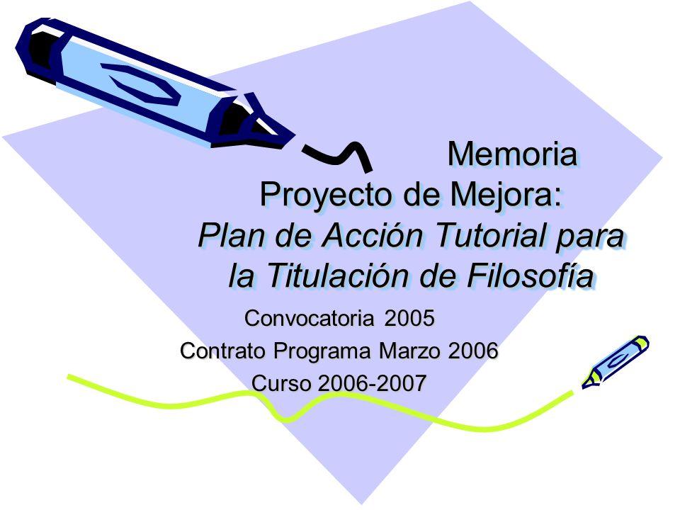 Convocatoria 2005 Contrato Programa Marzo 2006 Curso 2006-2007