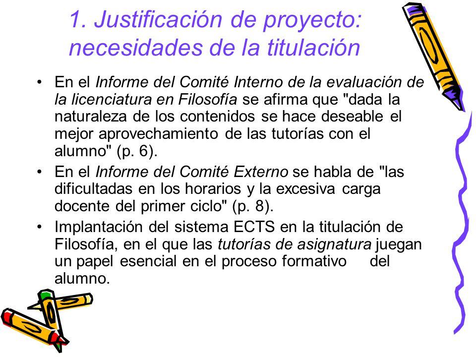 1. Justificación de proyecto: necesidades de la titulación