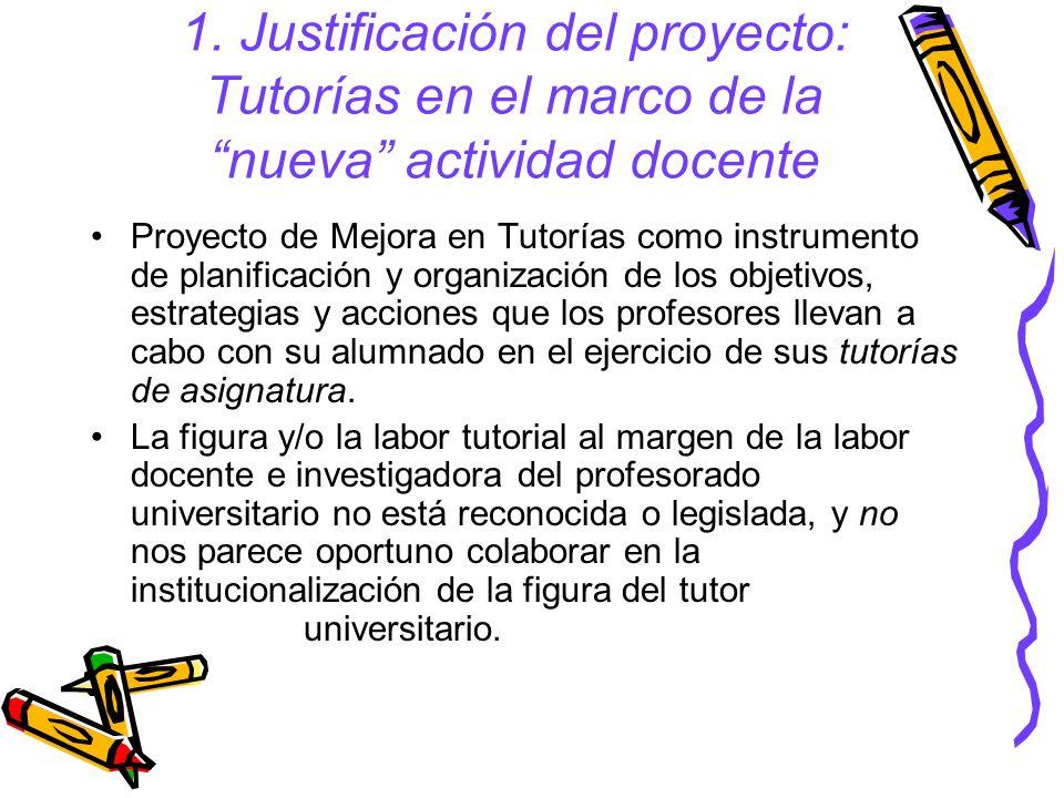1. Justificación del proyecto: Tutorías en el marco de la nueva actividad docente