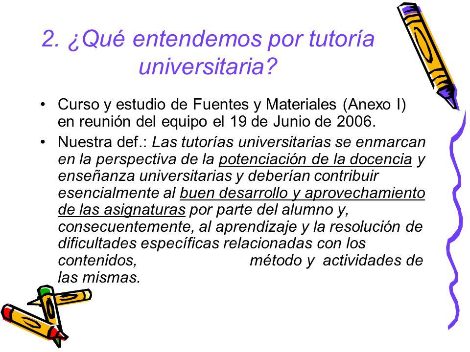 2. ¿Qué entendemos por tutoría universitaria