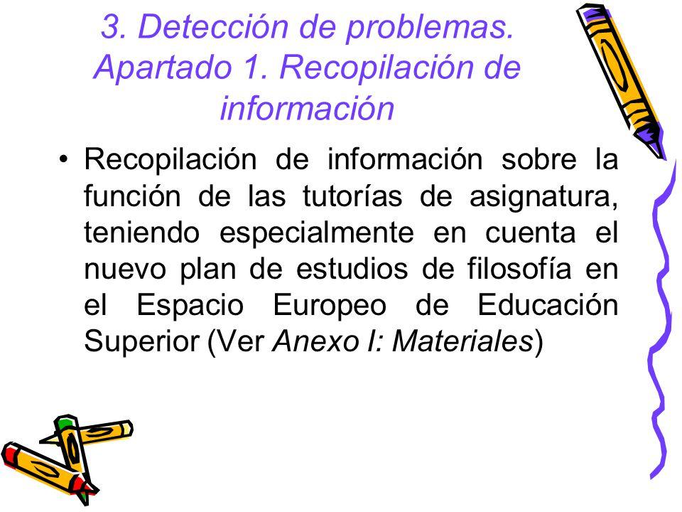 3. Detección de problemas. Apartado 1. Recopilación de información