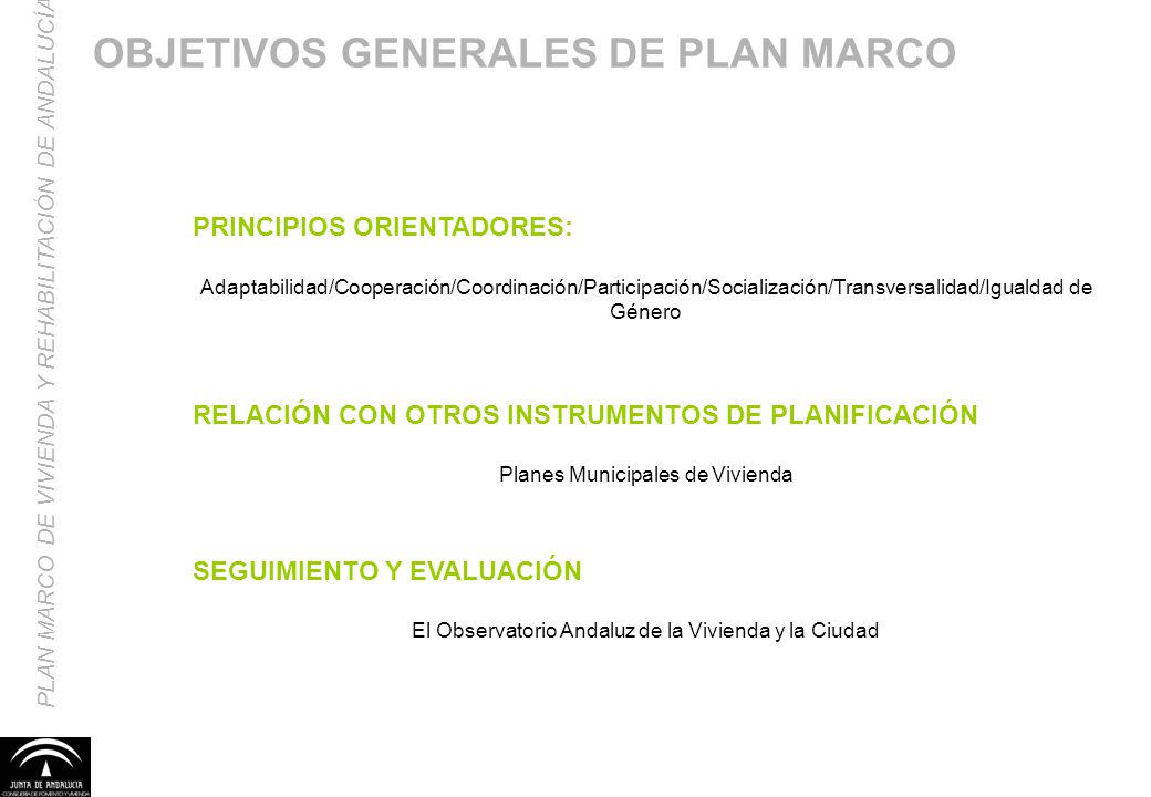 OBJETIVOS GENERALES DE PLAN MARCO