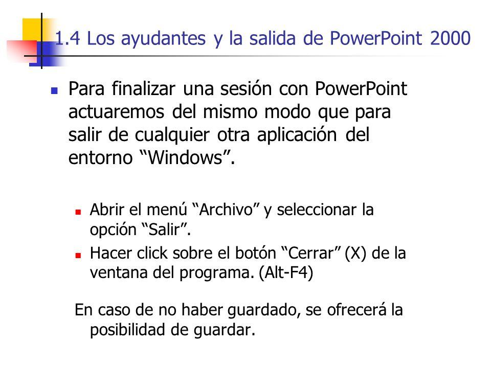 1.4 Los ayudantes y la salida de PowerPoint 2000