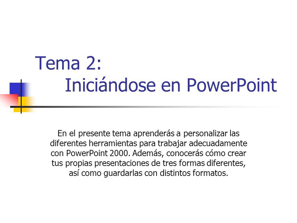 Tema 2: Iniciándose en PowerPoint