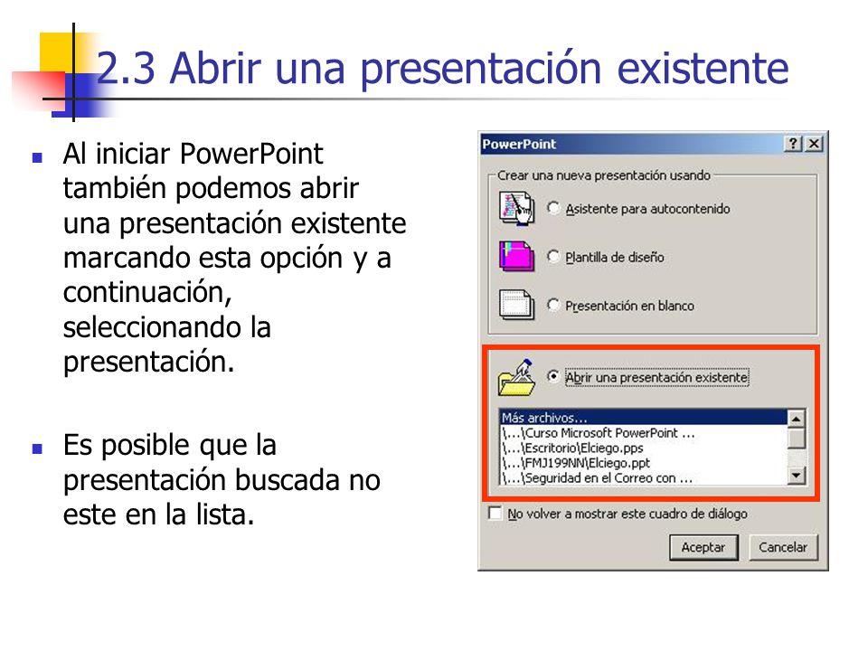 2.3 Abrir una presentación existente