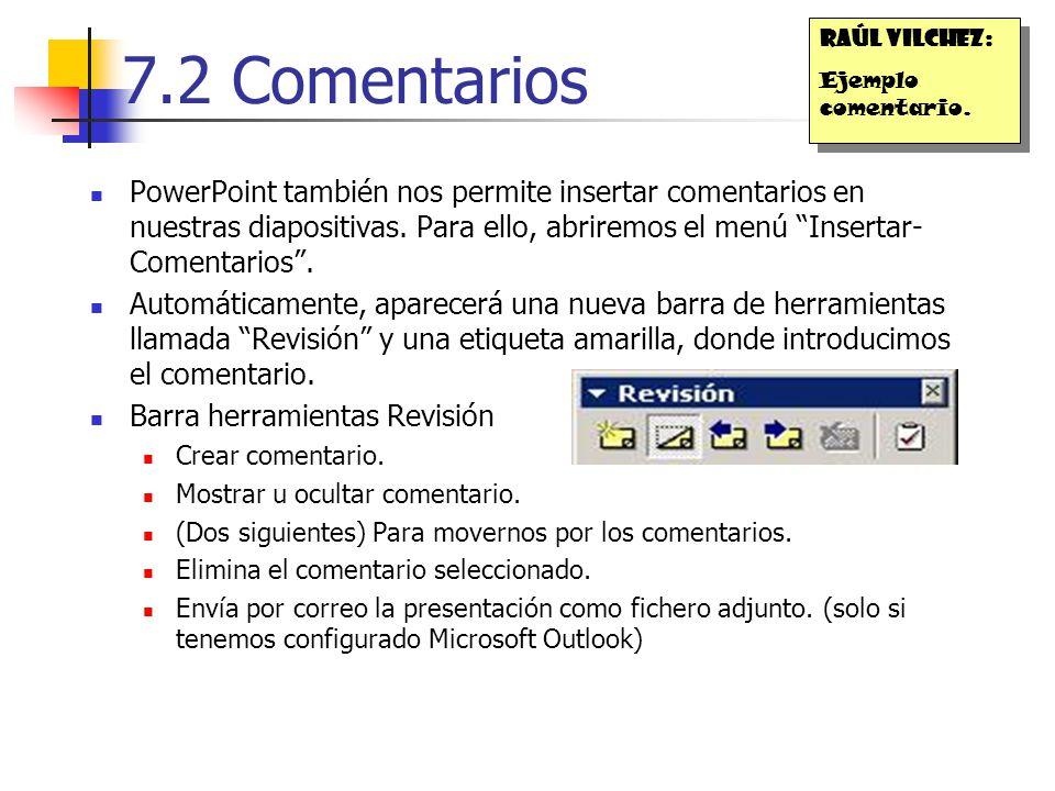 Raúl Vilchez: Ejemplo comentario. 7.2 Comentarios.