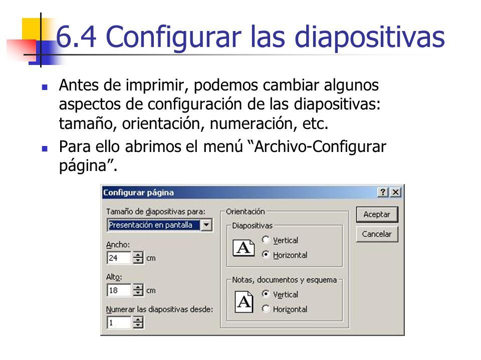 6.4 Configurar las diapositivas