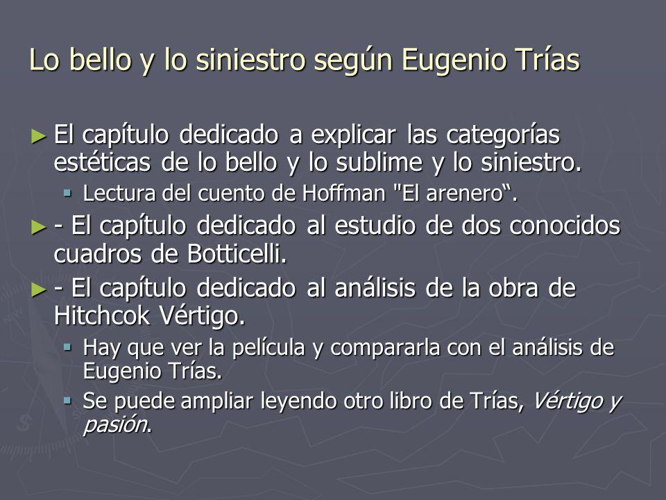 Lo bello y lo siniestro según Eugenio Trías
