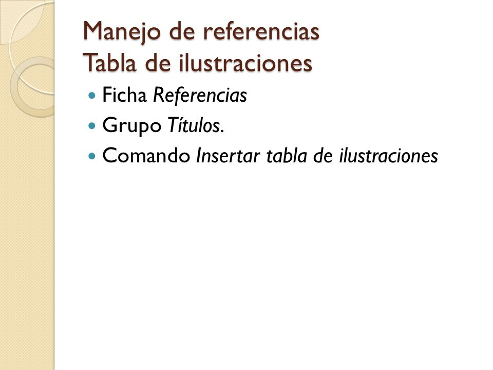 Manejo de referencias Tabla de ilustraciones