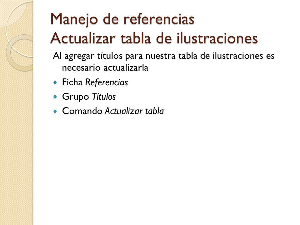 Manejo de referencias Actualizar tabla de ilustraciones