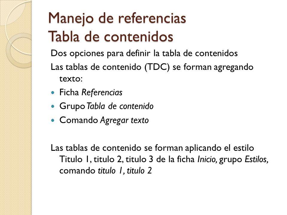 Manejo de referencias Tabla de contenidos