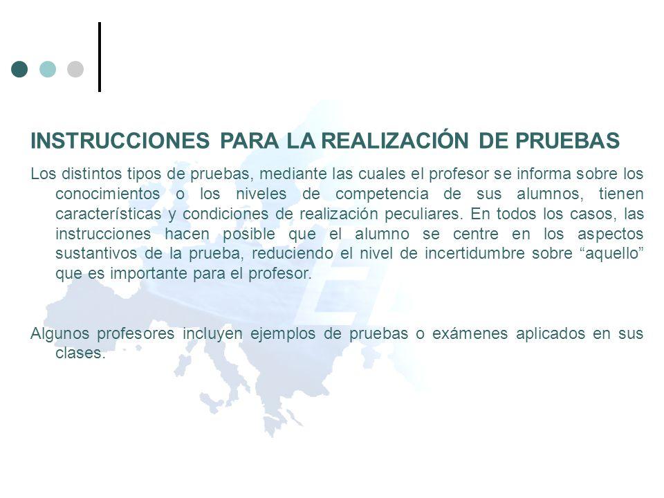 INSTRUCCIONES PARA LA REALIZACIÓN DE PRUEBAS