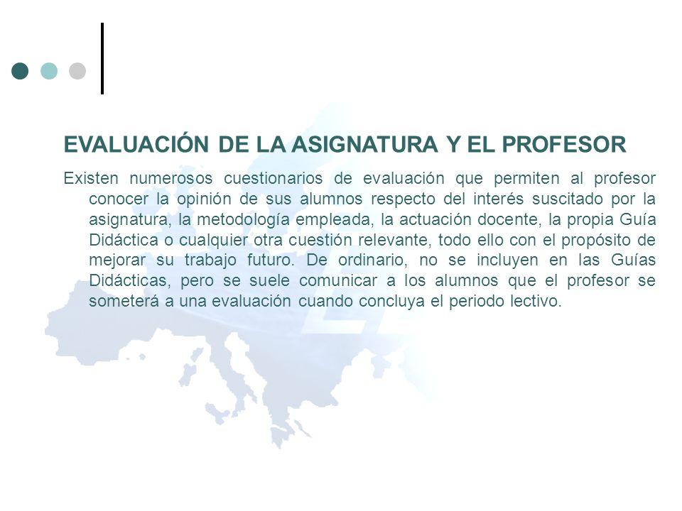 EVALUACIÓN DE LA ASIGNATURA Y EL PROFESOR