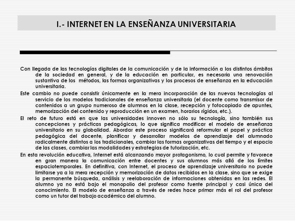 I.- INTERNET EN LA ENSEÑANZA UNIVERSITARIA