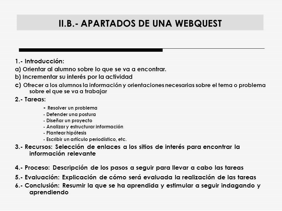 II.B.- APARTADOS DE UNA WEBQUEST