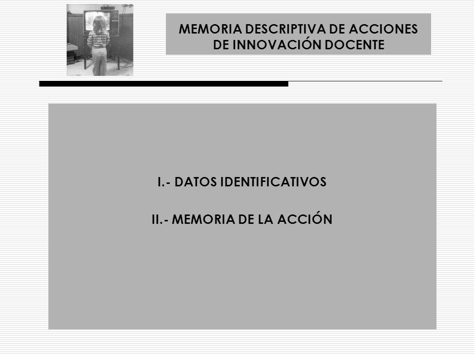 MEMORIA DESCRIPTIVA DE ACCIONES DE INNOVACIÓN DOCENTE