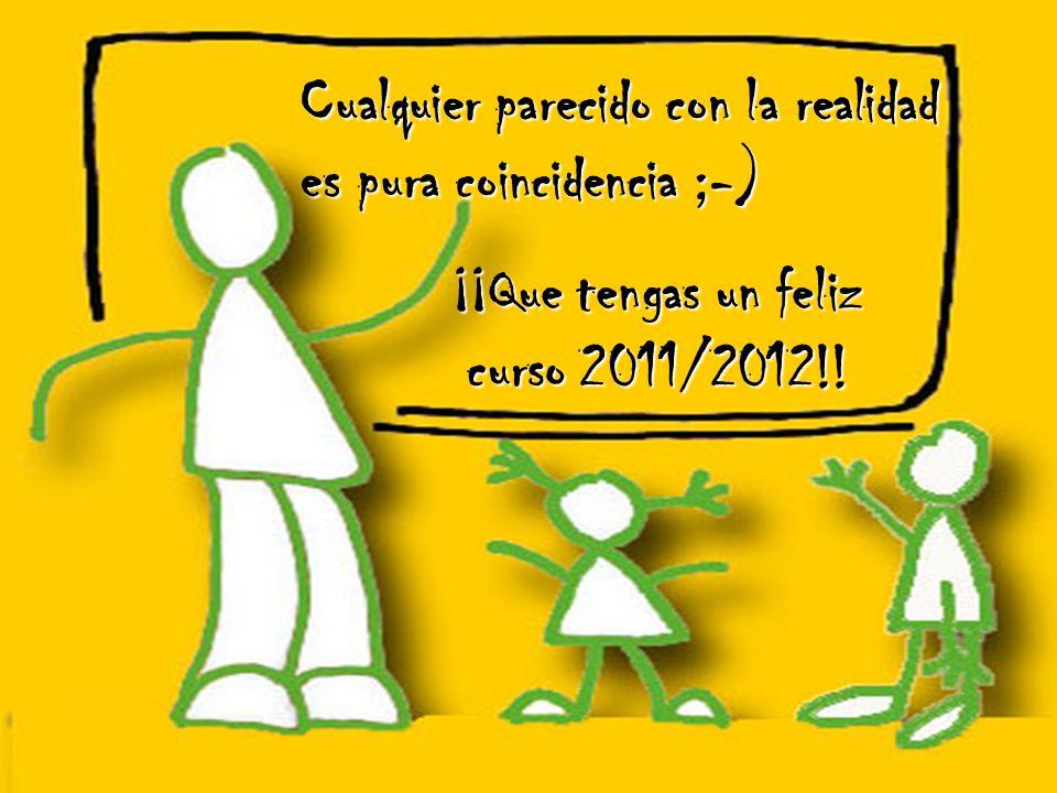 ¡¡Que tengas un feliz curso 2011/2012!!