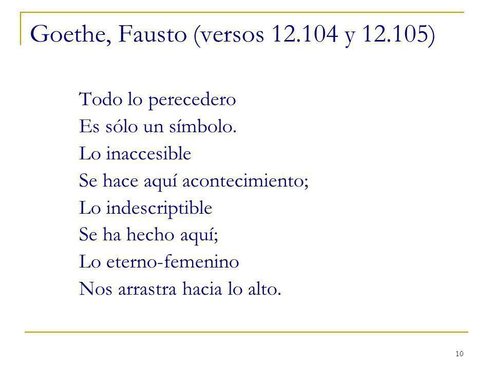 Goethe, Fausto (versos 12.104 y 12.105)