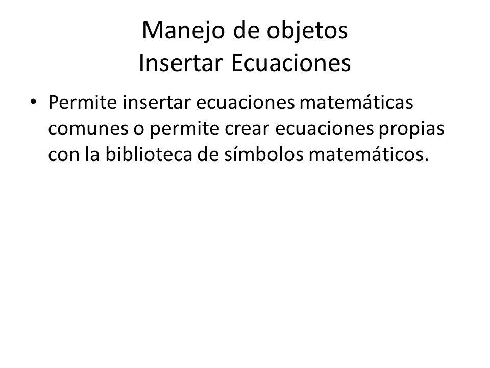 Manejo de objetos Insertar Ecuaciones