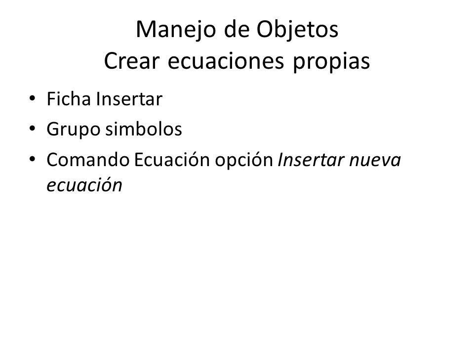 Manejo de Objetos Crear ecuaciones propias
