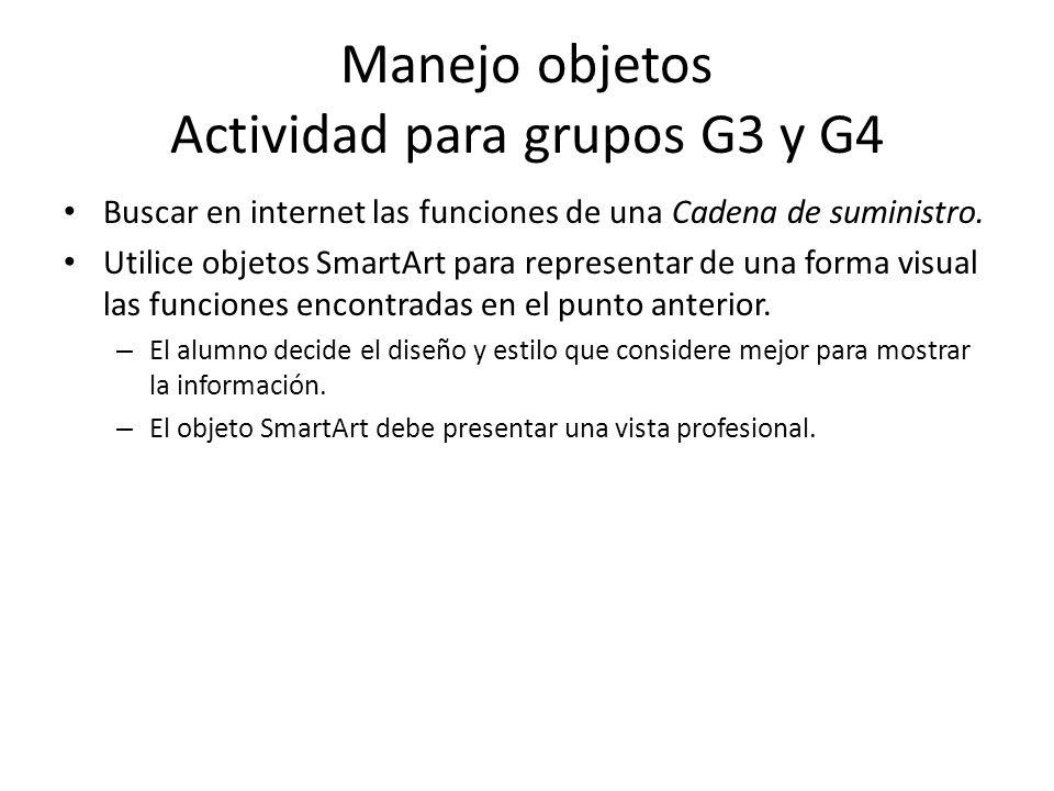 Manejo objetos Actividad para grupos G3 y G4