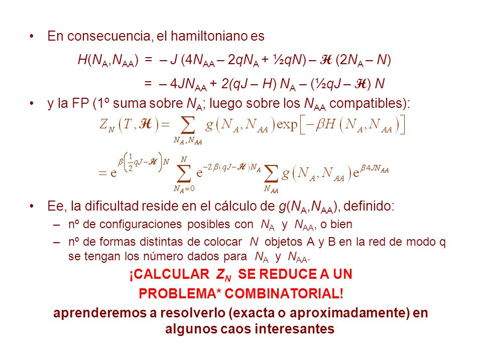 ¡CALCULAR ZN SE REDUCE A UN PROBLEMA* COMBINATORIAL!