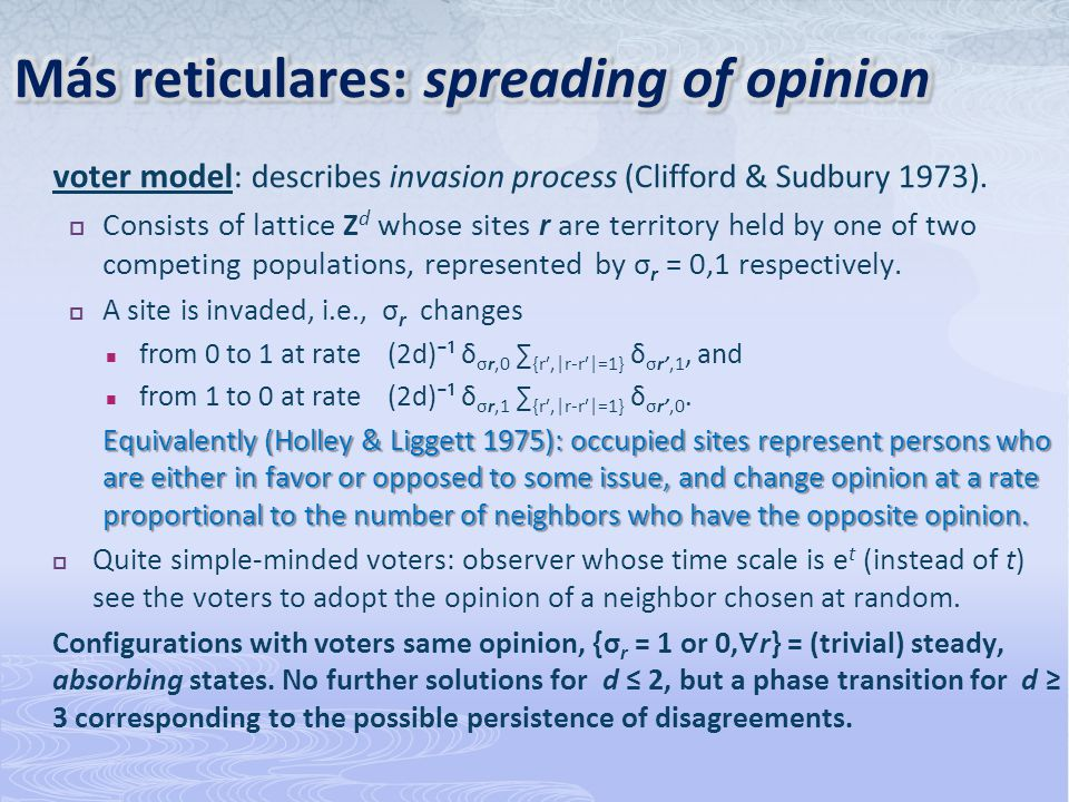 Más reticulares: spreading of opinion