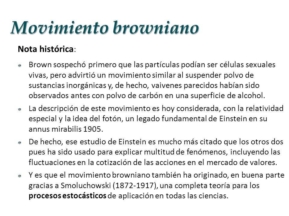 Movimiento browniano Nota histórica: