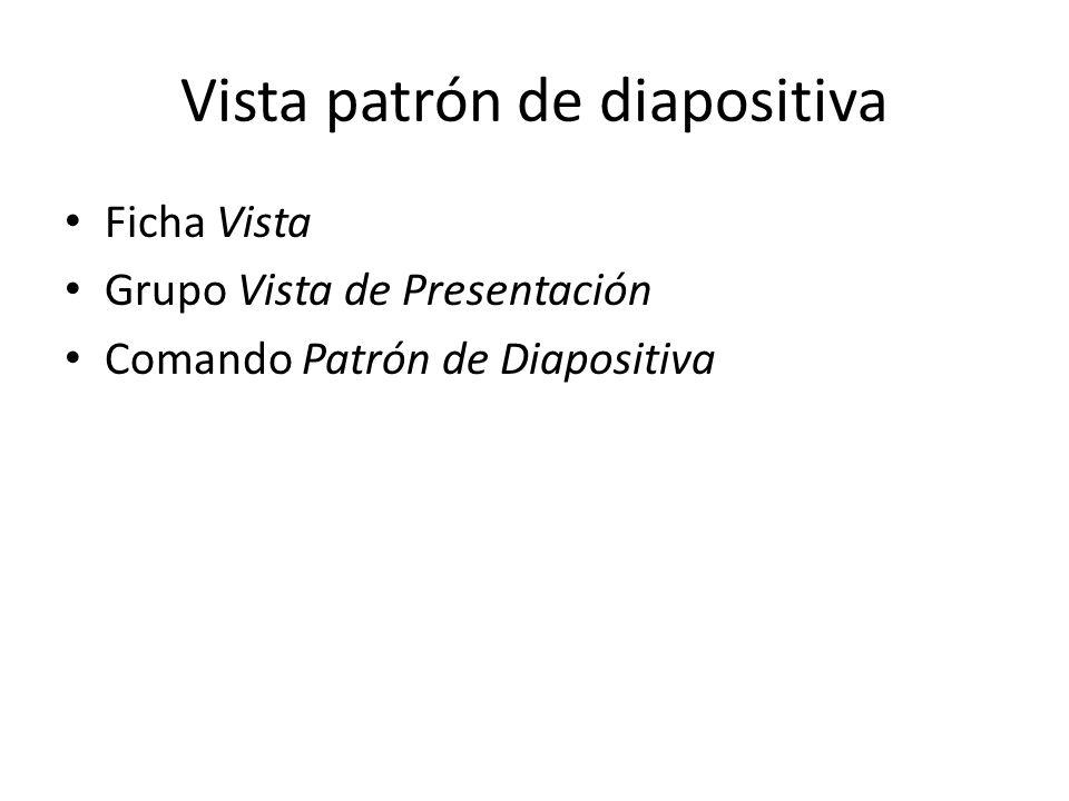 Vista patrón de diapositiva