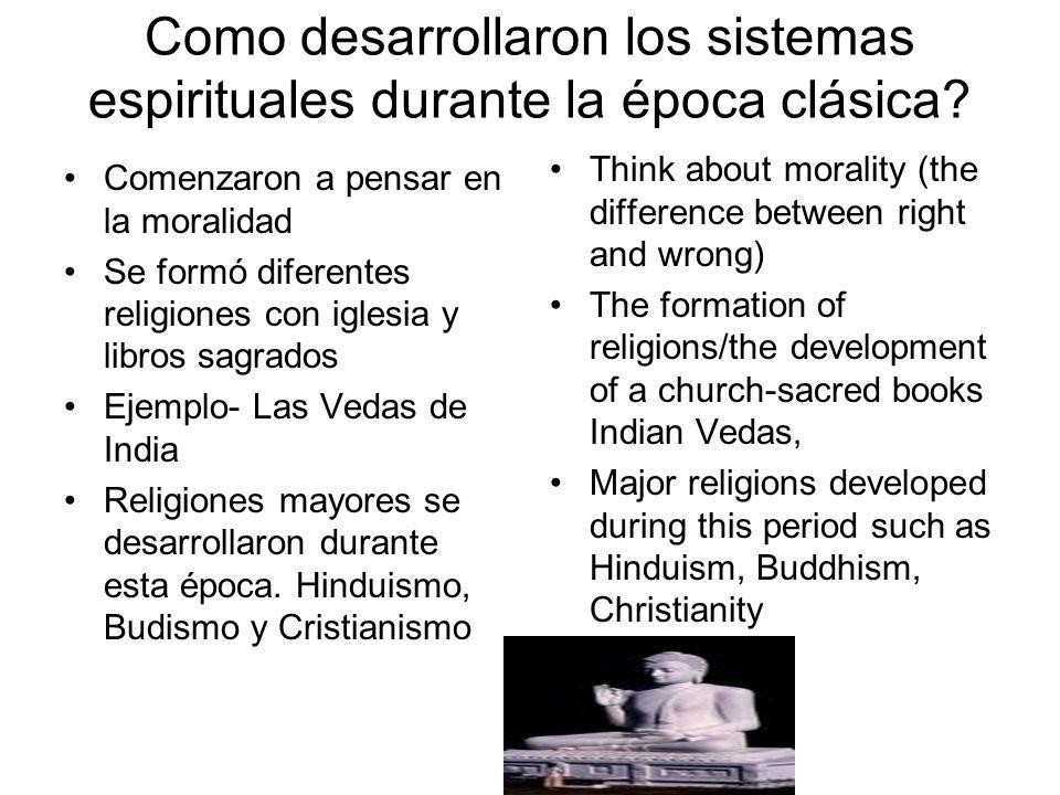Como desarrollaron los sistemas espirituales durante la época clásica