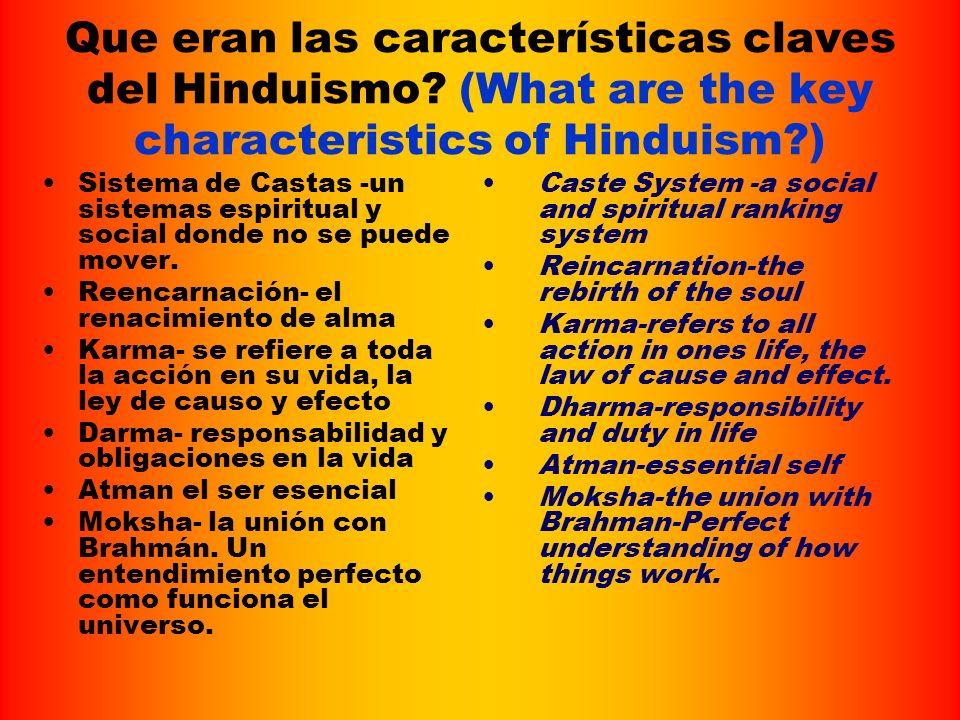 Que eran las características claves del Hinduismo