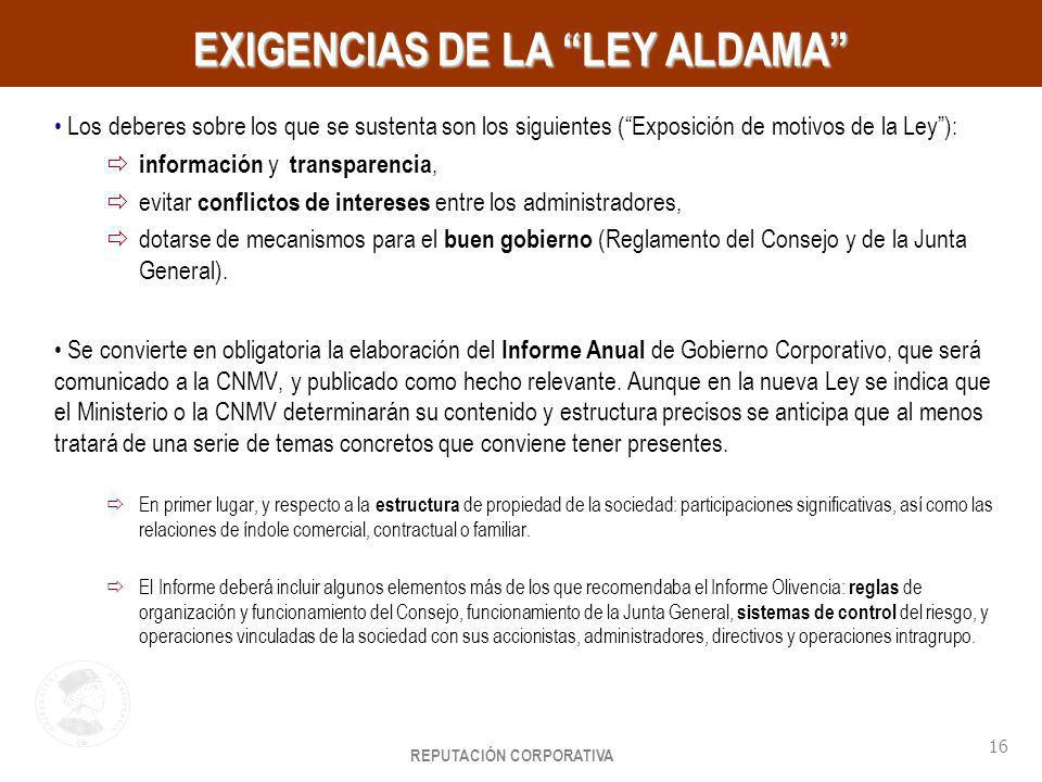 EXIGENCIAS DE LA LEY ALDAMA