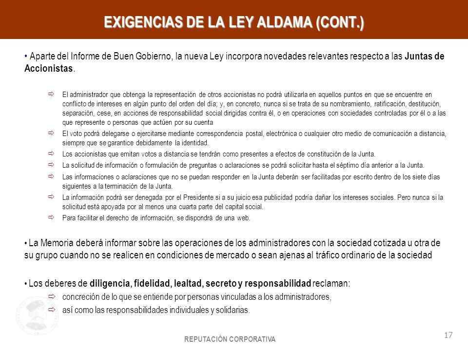 EXIGENCIAS DE LA LEY ALDAMA (CONT.)