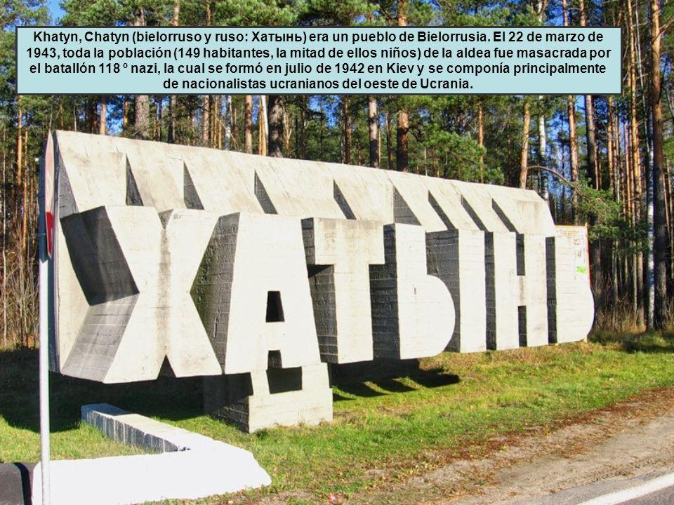 Khatyn, Chatyn (bielorruso y ruso: Хатынь) era un pueblo de Bielorrusia.