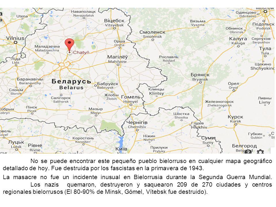 No se puede encontrar este pequeño pueblo bielorruso en cualquier mapa geográfico detallado de hoy. Fue destruida por los fascistas en la primavera de 1943.