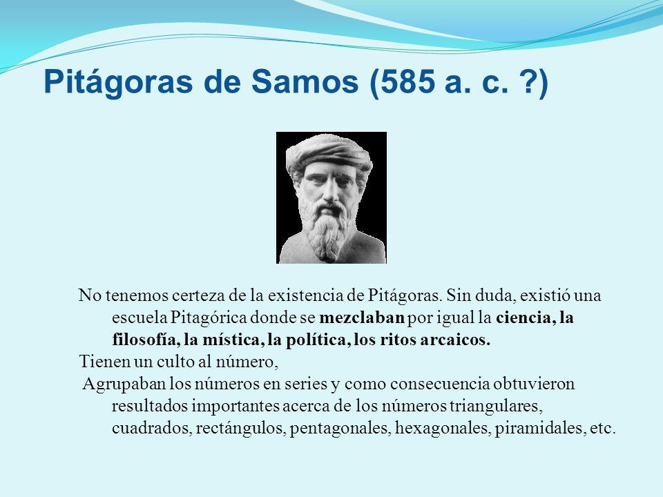 Pitágoras de Samos (585 a. c. )