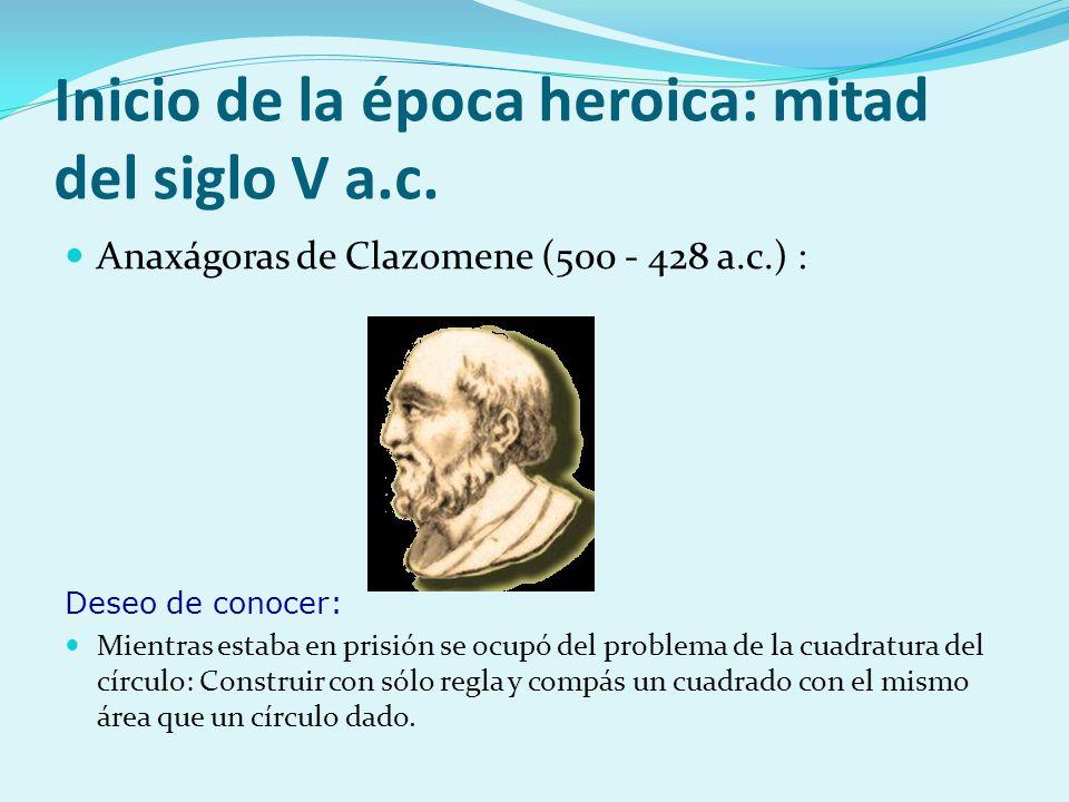 Inicio de la época heroica: mitad del siglo V a.c.